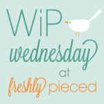 WIP Wed